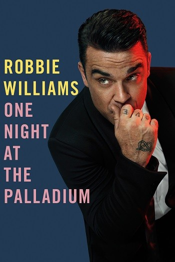 Robbie Williams - One Night At The Palladium (2013) BDRip 720p